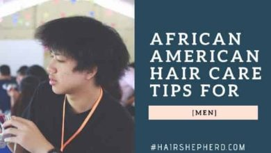 AFRICAN-AMERICAN-HAIR-CARE-TIPS-FOR-MALE