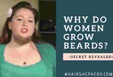 Why do women grow beards