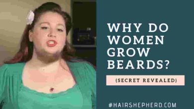 Why do women grow beards
