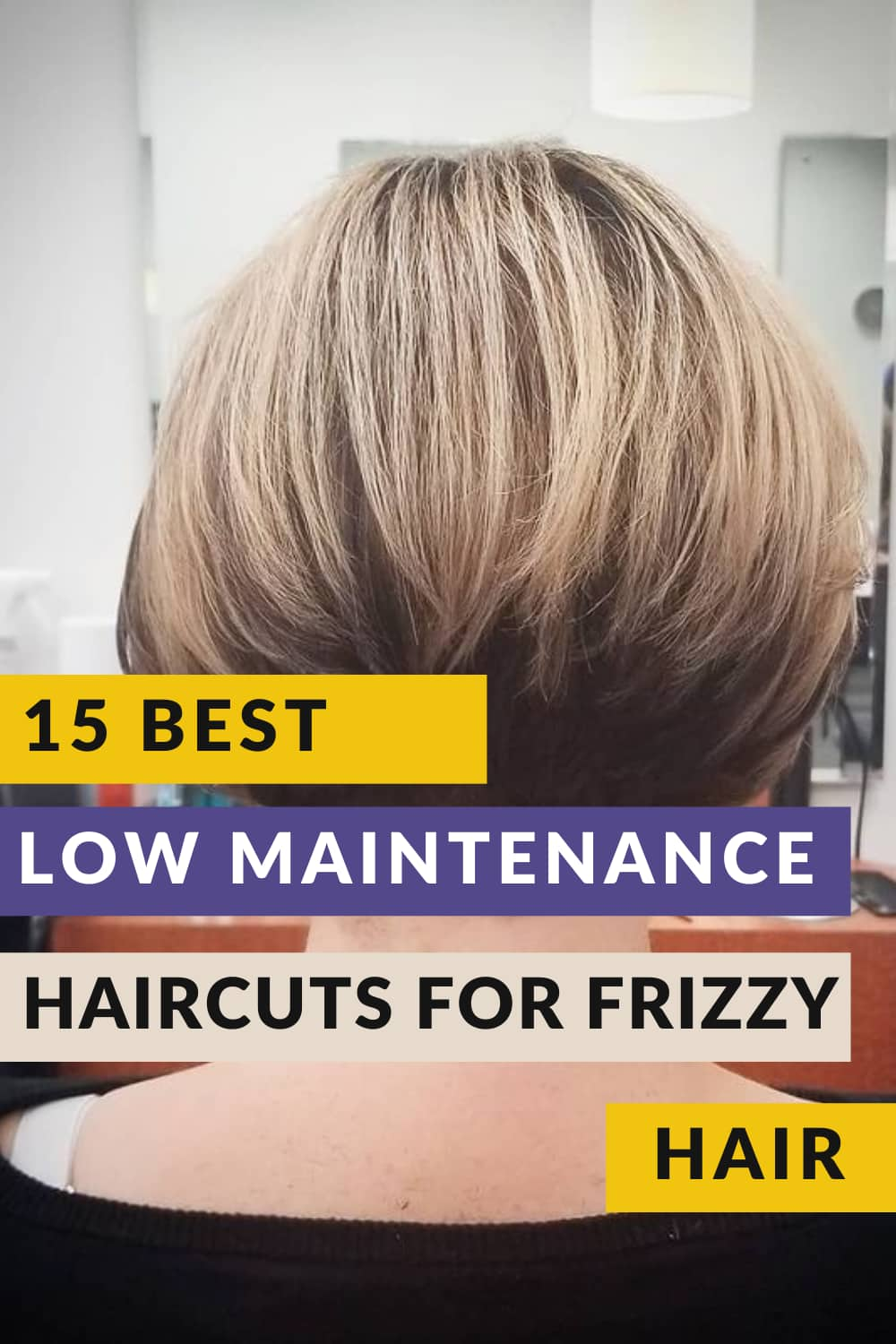 low maintenance haircut for frizzy hair