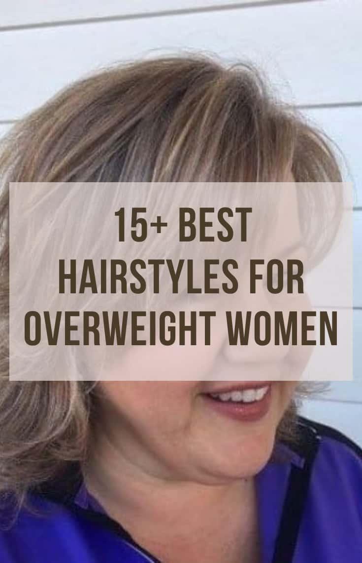 OVERWEIGHT WOMEN HAIRSTYLES