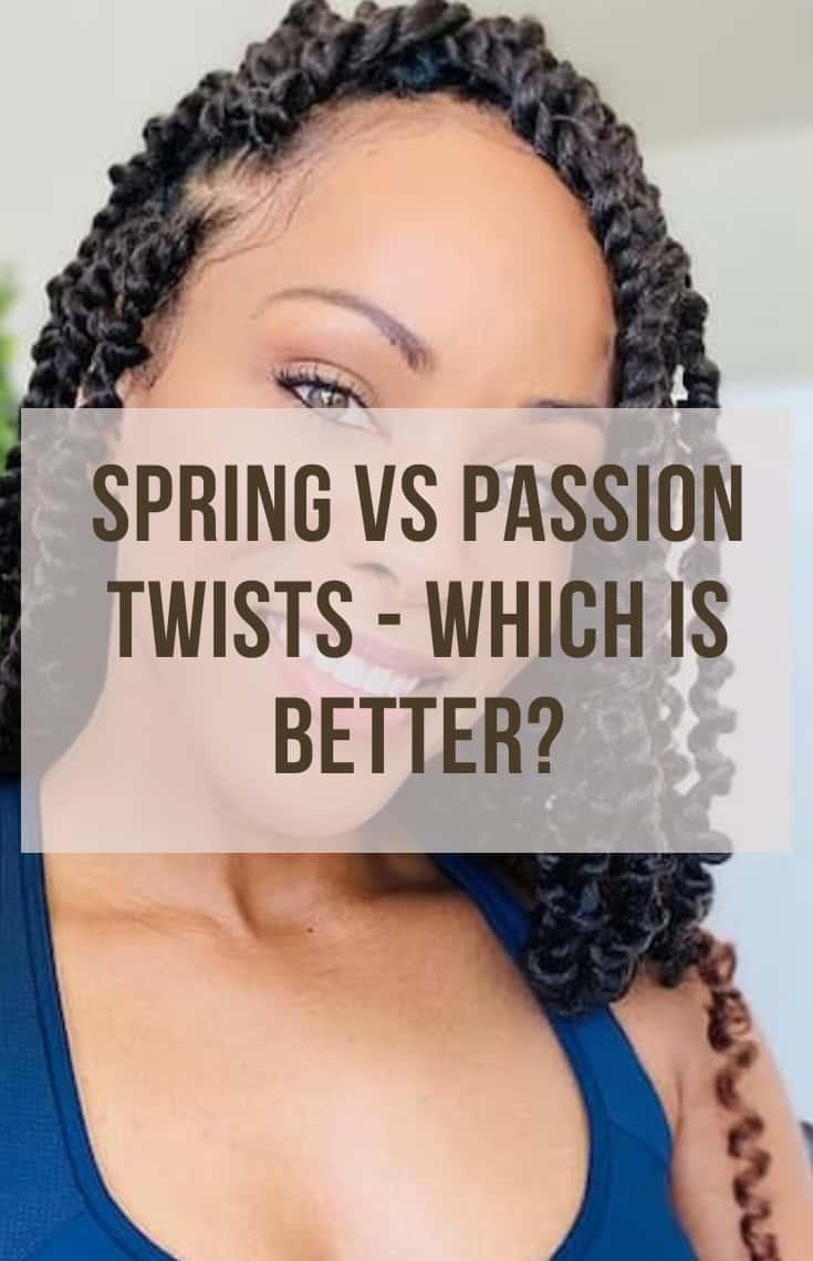 SPRING TWISTS VS PASSION TWISTS