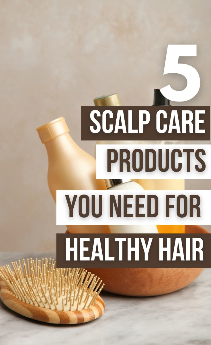 Scalp Care Products for Hair