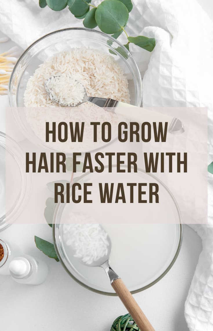 grow hair faster with rice water