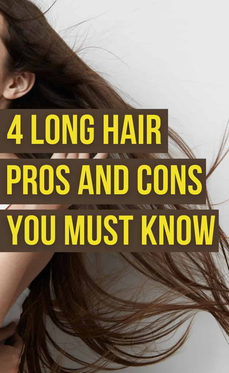 Long Hair Pros And Cons