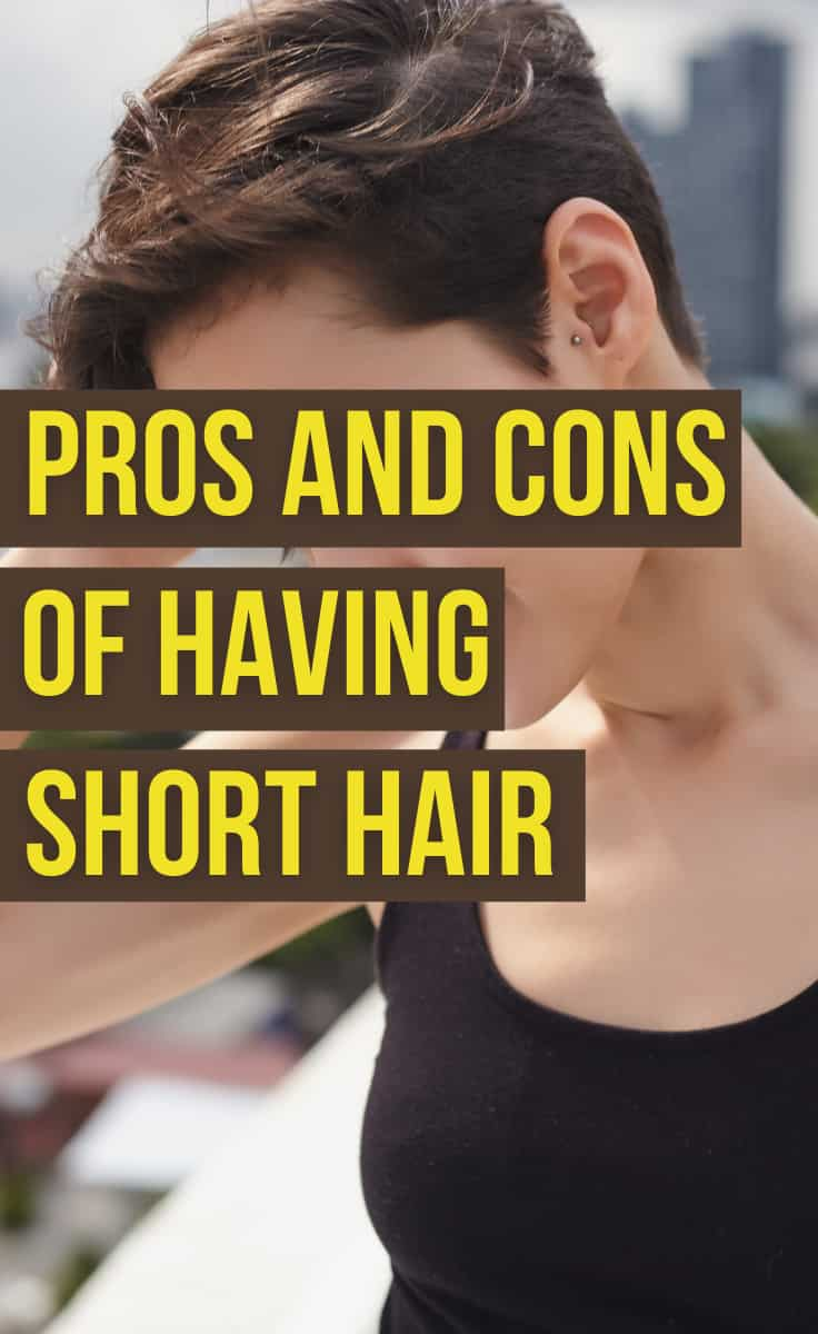 Short Hair Pros And Cons