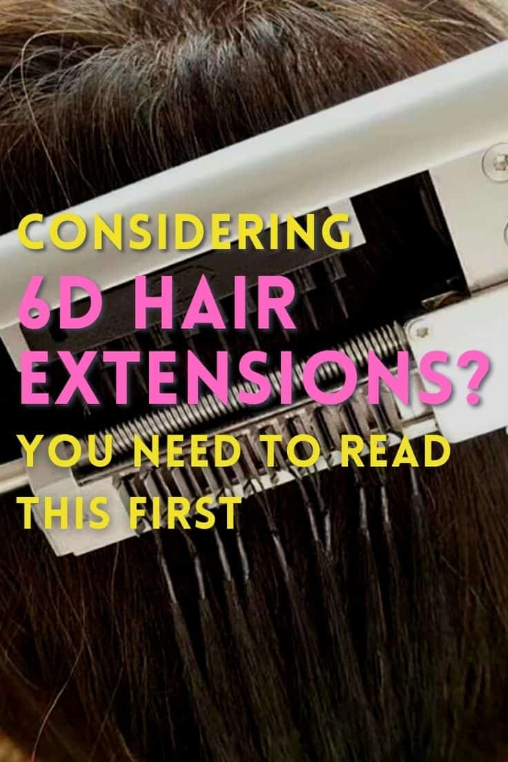 6D Hair Extensions Guide
