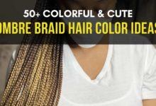 Ombre Braiding Hair Color Ideas