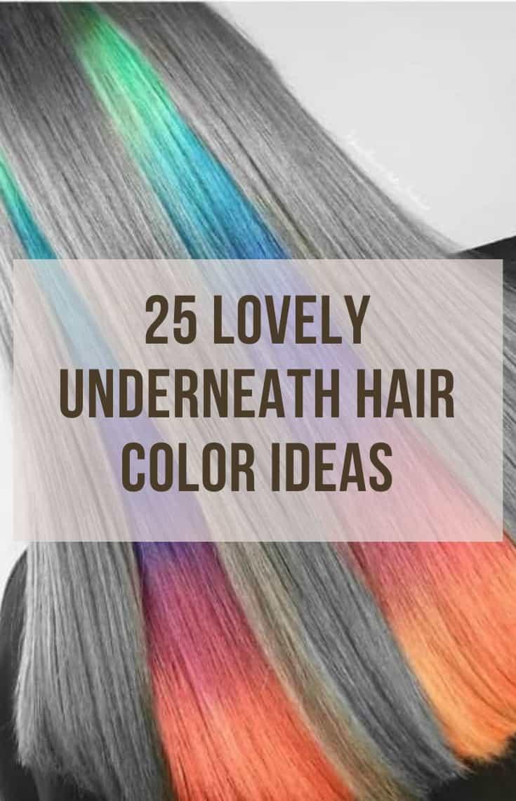 Underneath Hair Color Ideas